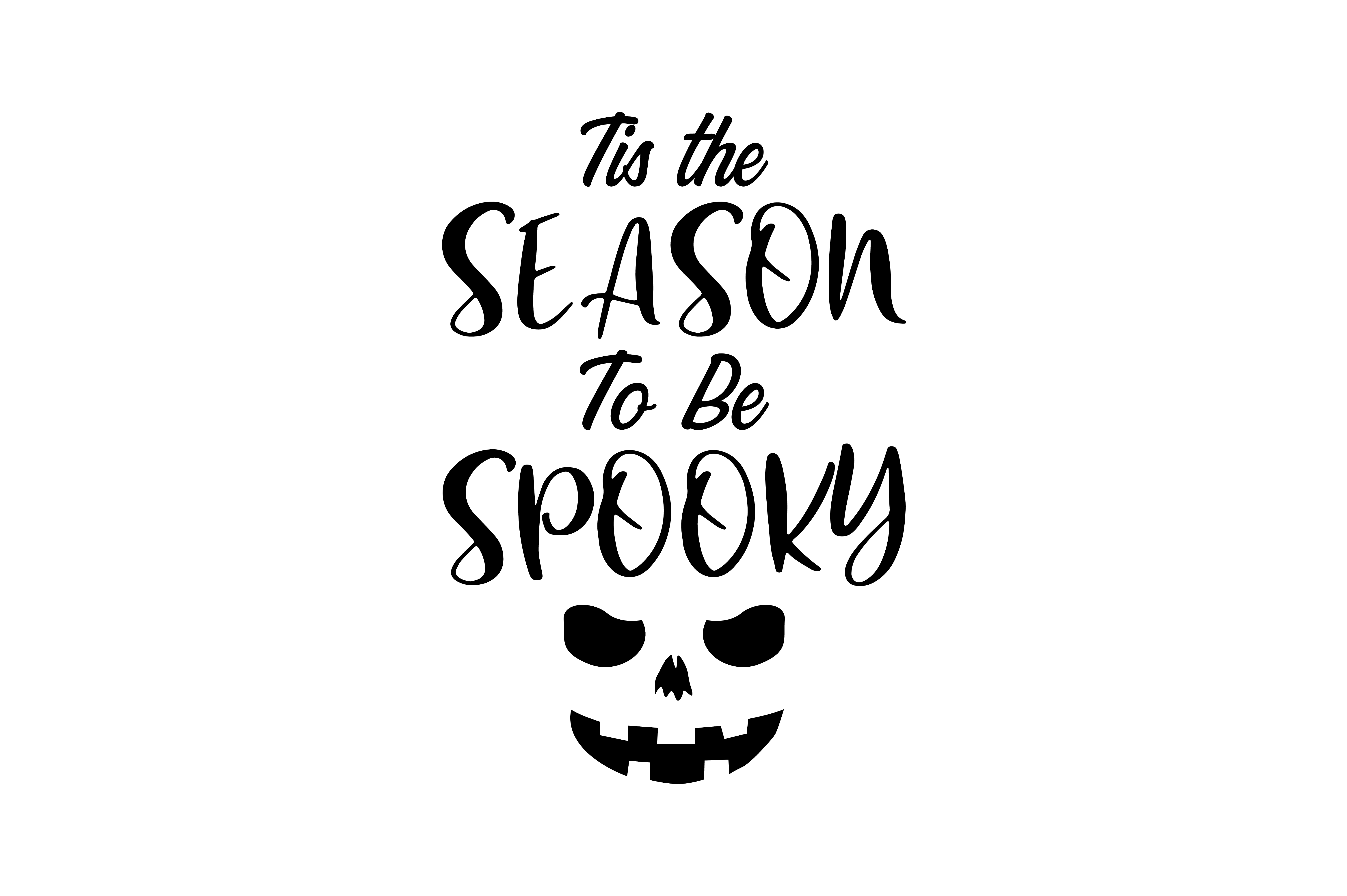Download Free Tis The Season To Be Spooky Graphic By Thelucky Creative Fabrica for Cricut Explore, Silhouette and other cutting machines.