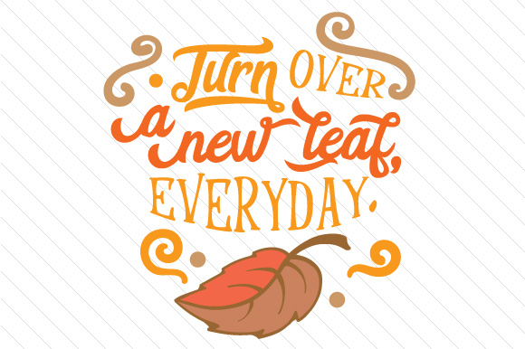 Turn over a New Leaf Everyday Herbst Plotterdatei von Creative Fabrica Crafts - Bild 1