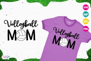 Download Free Volleyball Mom Graphic By Cute Files Creative Fabrica for Cricut Explore, Silhouette and other cutting machines.