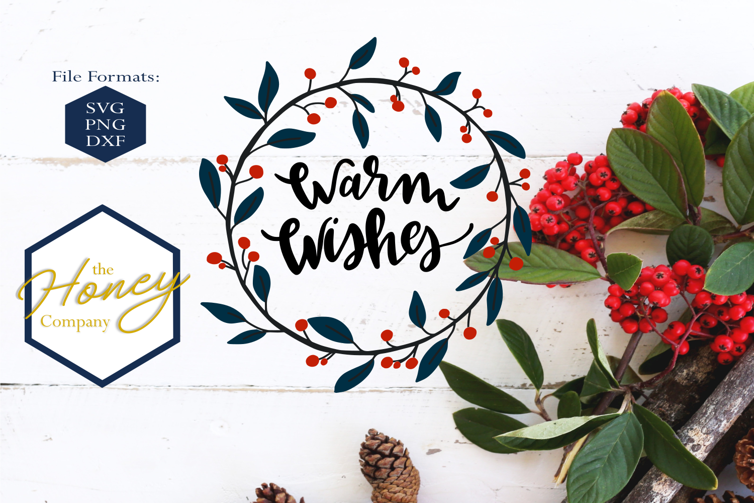 Download Free Warm Wishes Svg Graphic By The Honey Company Creative Fabrica for Cricut Explore, Silhouette and other cutting machines.