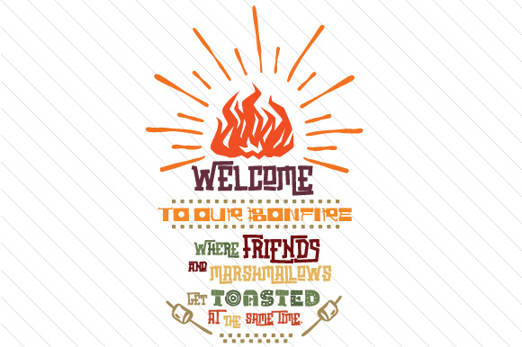Welcome to Our Bonfire Summer Craft Cut File By Creative Fabrica Crafts