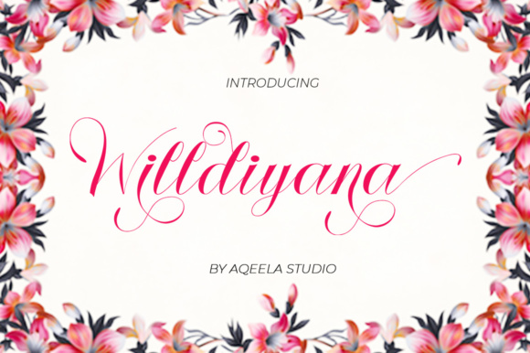 Print on Demand: Willdiyana Script Script & Handwritten Font By Aqeela Studio