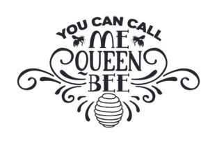 You Can Call Me Queen Bee Kids Craft Cut File By Creative Fabrica Crafts