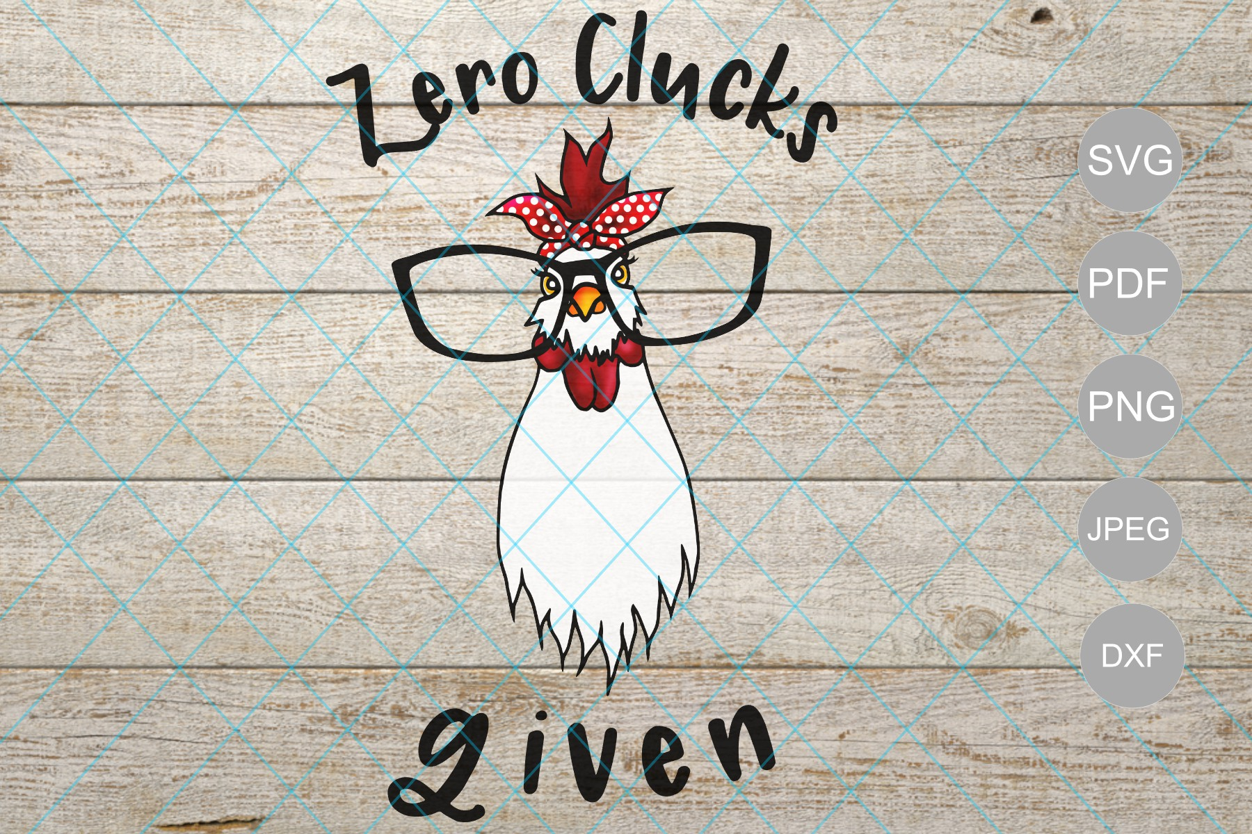 Download Free Zero Clucks Given Chicken With Glasses And Bandana Svg Dxg File for Cricut Explore, Silhouette and other cutting machines.