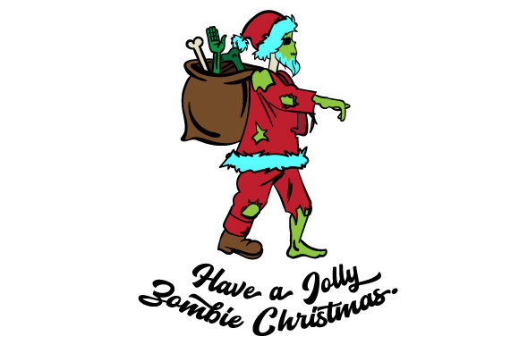 Zombie Santa With A Bag Filled With Hands And Feet Svg Cut File
