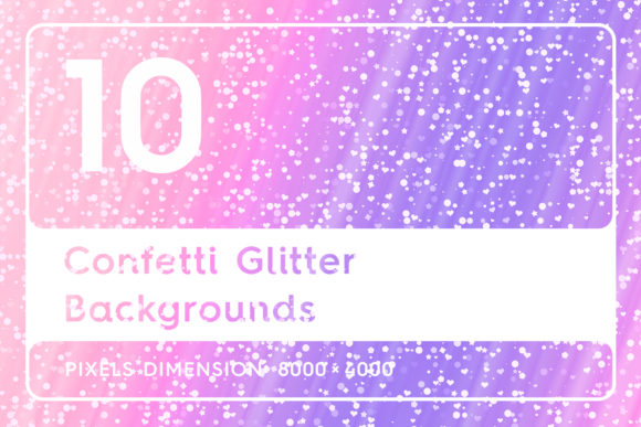 10 Confetti Glitter Backgrounds Graphic Textures By Textures