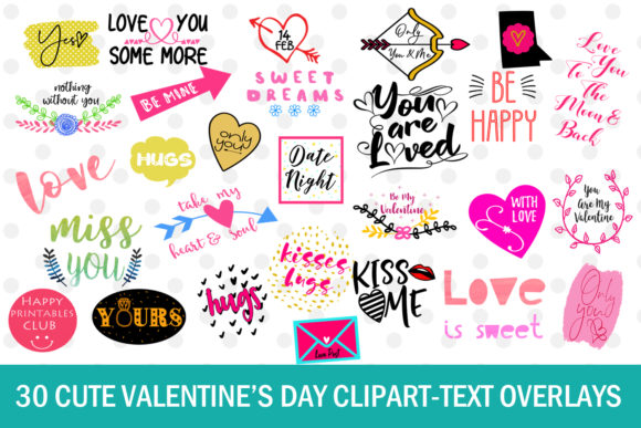Print on Demand: 30 Cute Valentine's Day Clipart & Text Overlays Graphic Crafts By Happy Printables Club