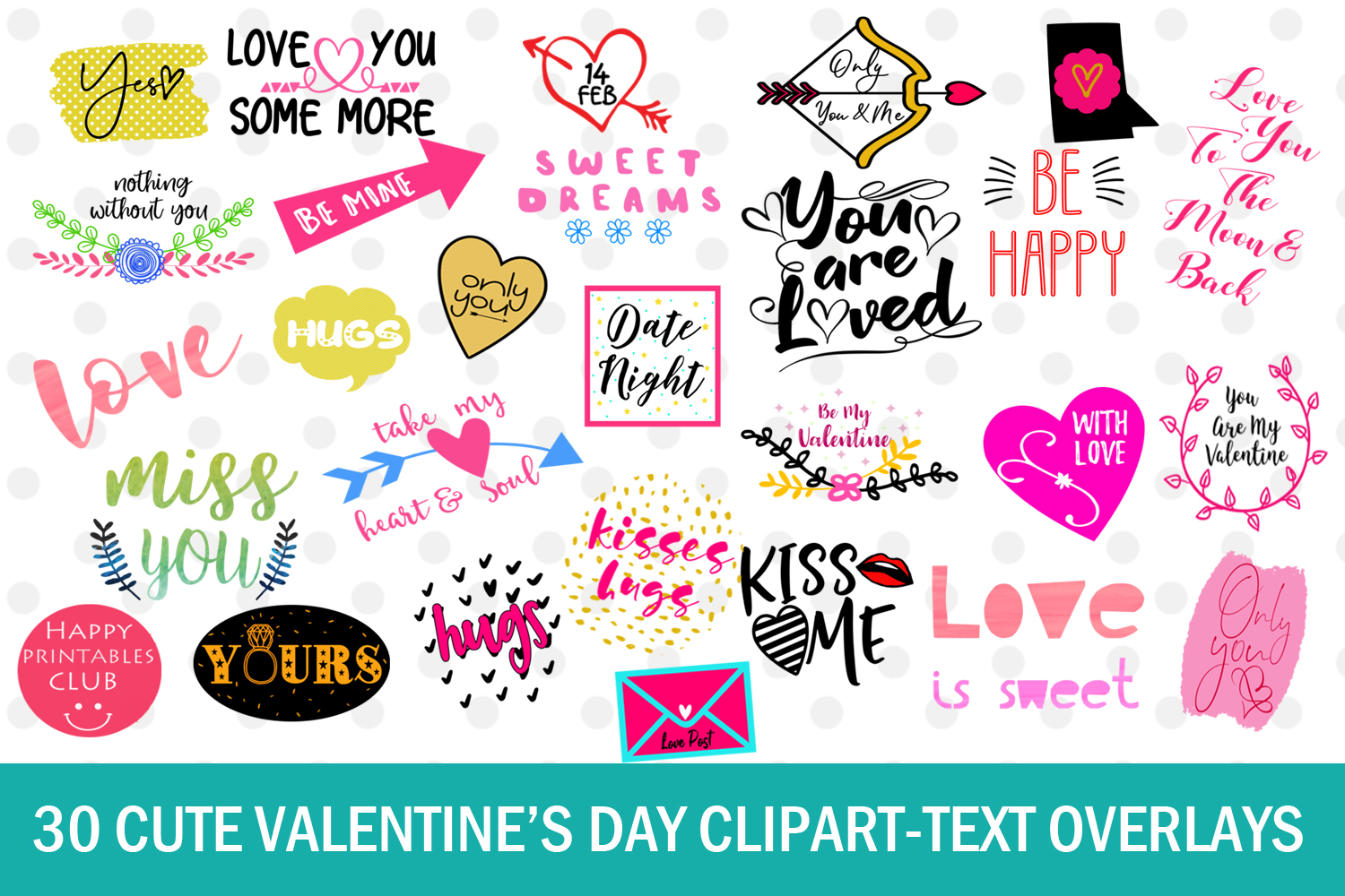 Download Free 30 Cute Valentine S Day Clipart Text Overlays Graphic By Happy for Cricut Explore, Silhouette and other cutting machines.