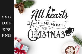 Download Free All Hearts Come Home For Christmas Svg Cut File Graphic By Nerd for Cricut Explore, Silhouette and other cutting machines.