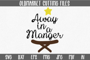 Away in a Manger - Christmas SVG Cut File Graphic By oldmarketdesigns