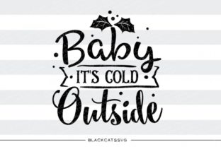 Baby It's Cold Outside Graphic By sssilent_rage