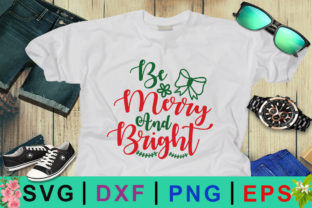 Be Merry and Bright SVG Graphic By Design Palace