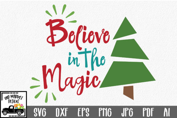 Download Free Believe In The Magic Christmas Svg Cut File Graphic By for Cricut Explore, Silhouette and other cutting machines.