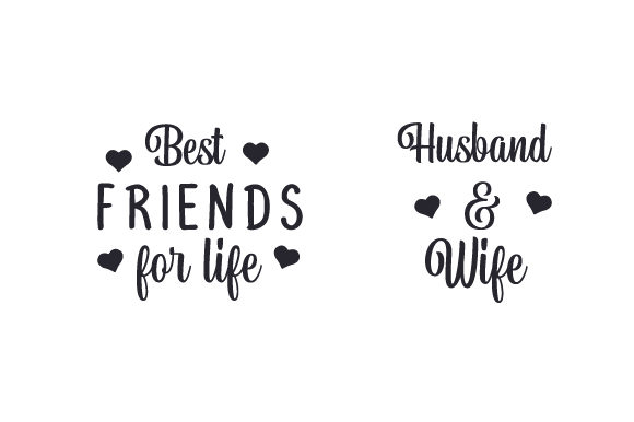 Download Free Best Friends For Life Husband Wife Svg Cut File By Creative for Cricut Explore, Silhouette and other cutting machines.
