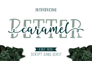 Better Caramel Trio Font By Sronstudio