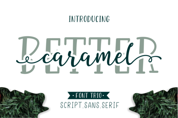 Download Free Better Caramel Trio Font By Sronstudio Creative Fabrica for Cricut Explore, Silhouette and other cutting machines.