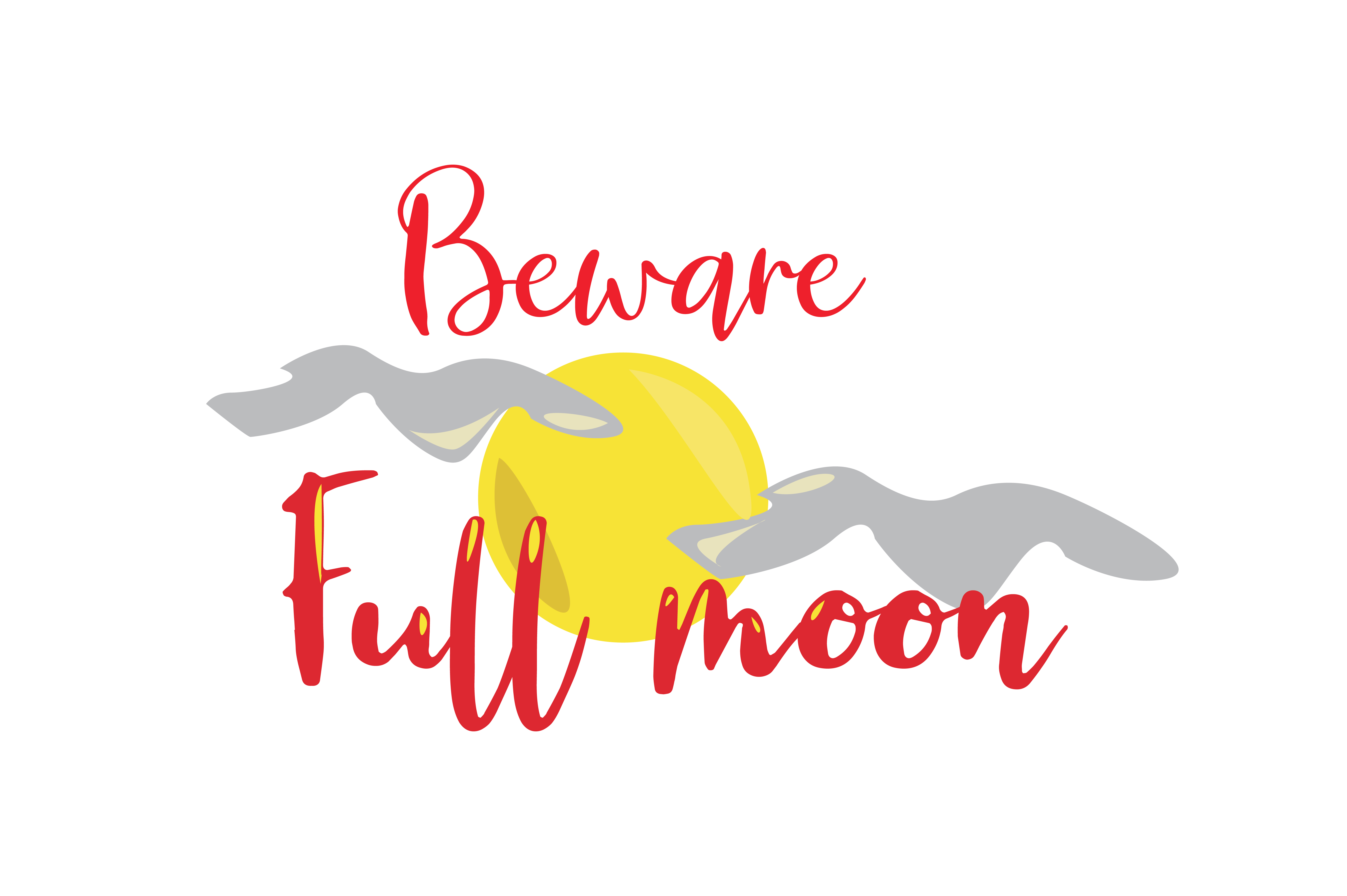 Download Free Beware Full Moon Graphic By Thelucky Creative Fabrica for Cricut Explore, Silhouette and other cutting machines.