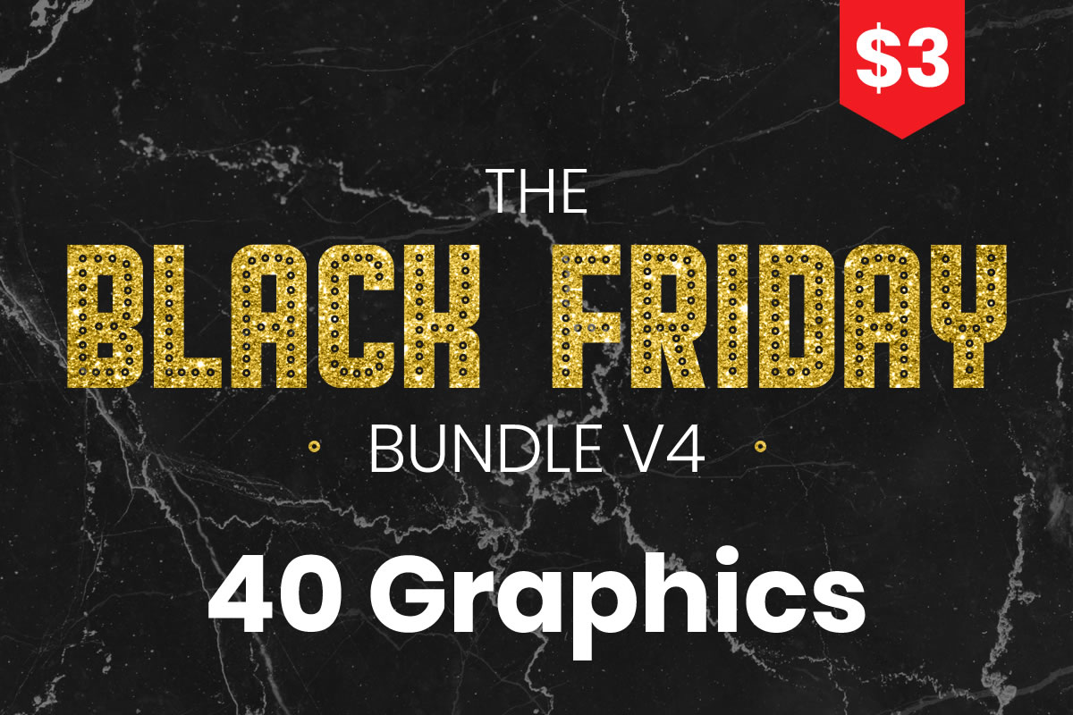 Download Free Black Friday Bundle V4 Bundle Creative Fabrica for Cricut Explore, Silhouette and other cutting machines.