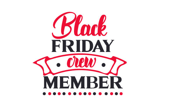 Download Free Black Friday Crew Member Svg Cut File By Creative Fabrica Crafts SVG Cut Files