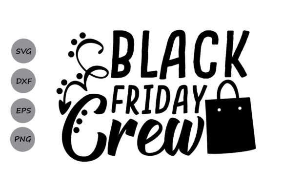 Download Free Black Friday Crew Svg Graphic By Cosmosfineart Creative Fabrica for Cricut Explore, Silhouette and other cutting machines.