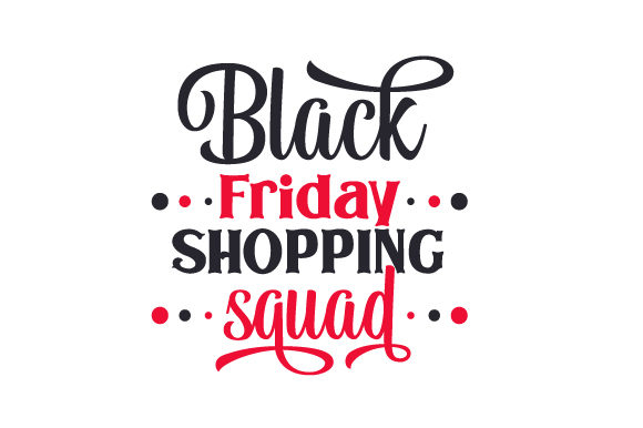 Download Free Black Friday Shopping Squad Svg Cut File By Creative Fabrica for Cricut Explore, Silhouette and other cutting machines.