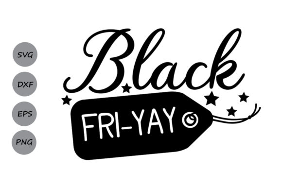 Download Free Black Fri Yay Svg Graphic By Cosmosfineart Creative Fabrica for Cricut Explore, Silhouette and other cutting machines.