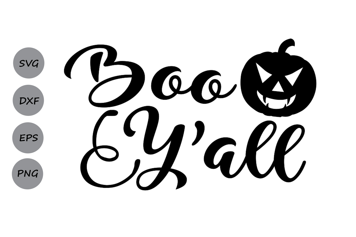 Download Free Boo Y All Svg Graphic By Cosmosfineart Creative Fabrica for Cricut Explore, Silhouette and other cutting machines.