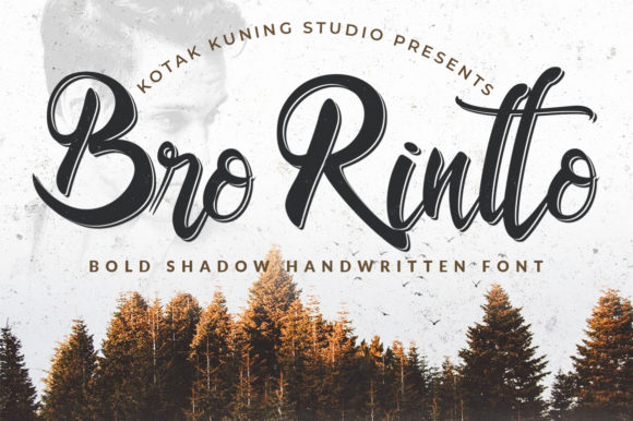 Print on Demand: Bro Rintto Script & Handwritten Font By Kotak Kuning Studio