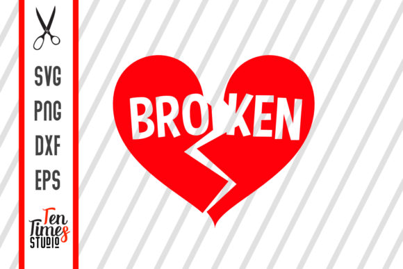Download Free Broken Heart Valentines Svg Graphic By Ten Times Studio for Cricut Explore, Silhouette and other cutting machines.