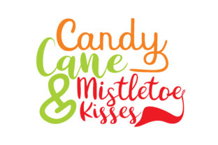 Download Free Candy Cane Wishes Mistletoe Kisses Graphic By Thelucky Creative Fabrica for Cricut Explore, Silhouette and other cutting machines.