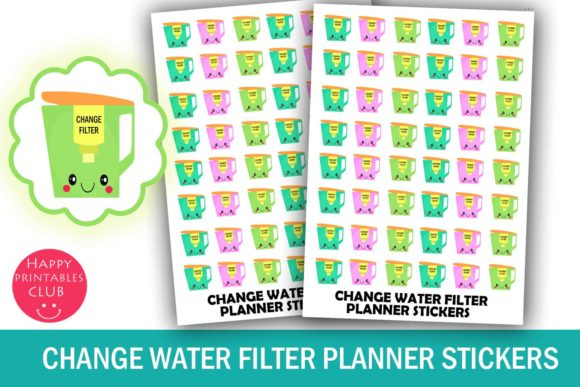 Print on Demand: Change Water Filter Planner Stickers Graphic Crafts By Happy Printables Club - Image 1