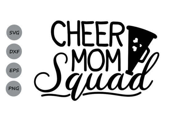 Download Free Cheer Mom Squad Svg Graphic By Cosmosfineart Creative Fabrica for Cricut Explore, Silhouette and other cutting machines.