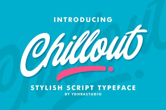 Print on Demand: Chillout Script & Handwritten Font By YdhraStudio
