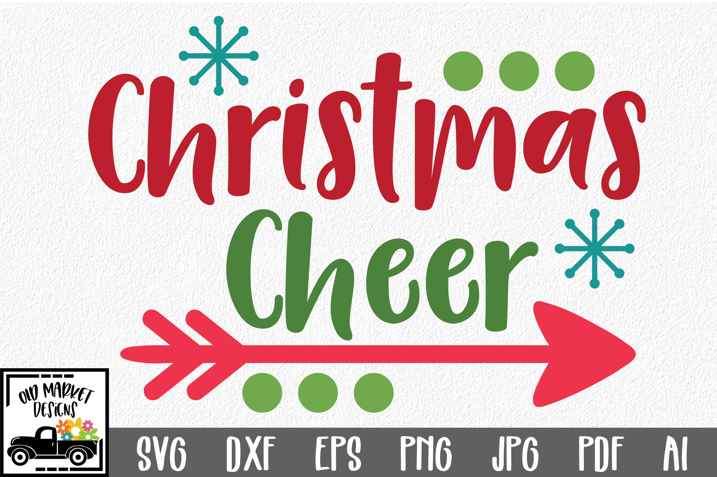 Download Free Christmas Cheer Christmas Svg Cut File Graphic By for Cricut Explore, Silhouette and other cutting machines.