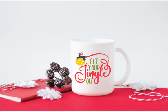 Christmas SVG Cut File - Get Your Jingle on Graphic Crafts By oldmarketdesigns - Image 3