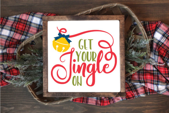 Christmas SVG Cut File - Get Your Jingle on Graphic Crafts By oldmarketdesigns - Image 6