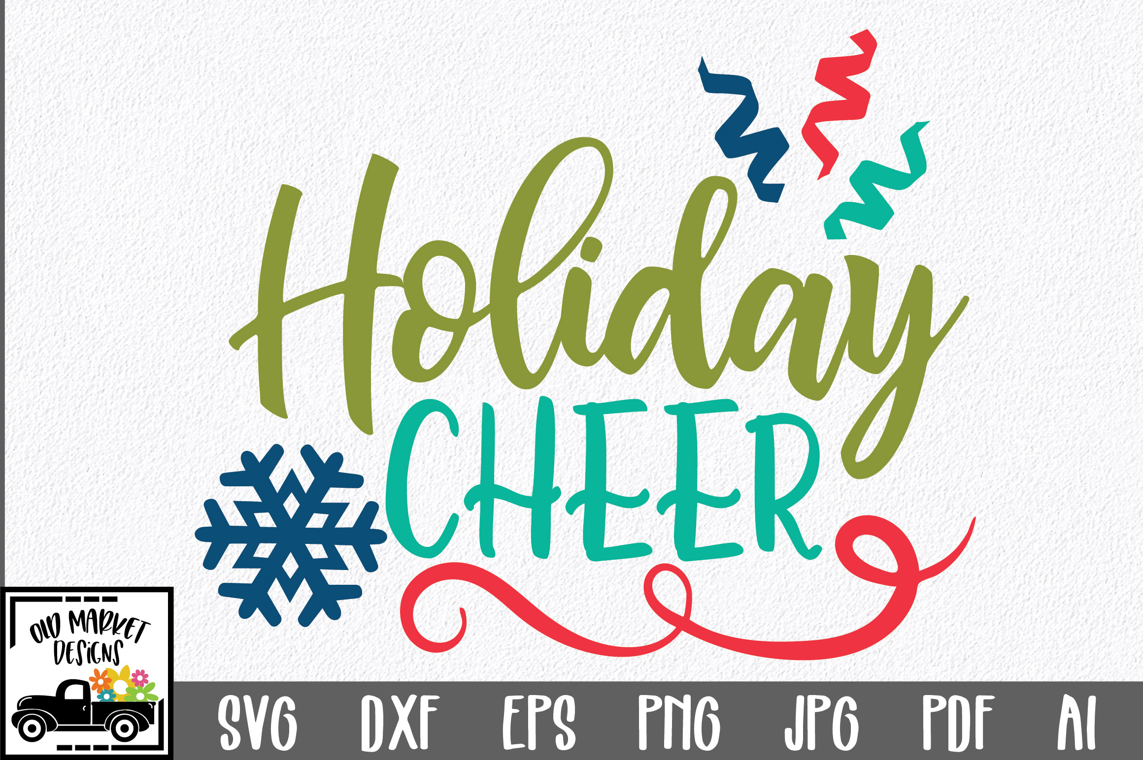 Download Free Christmas Holiday Cheer Graphic By Oldmarketdesigns Creative for Cricut Explore, Silhouette and other cutting machines.