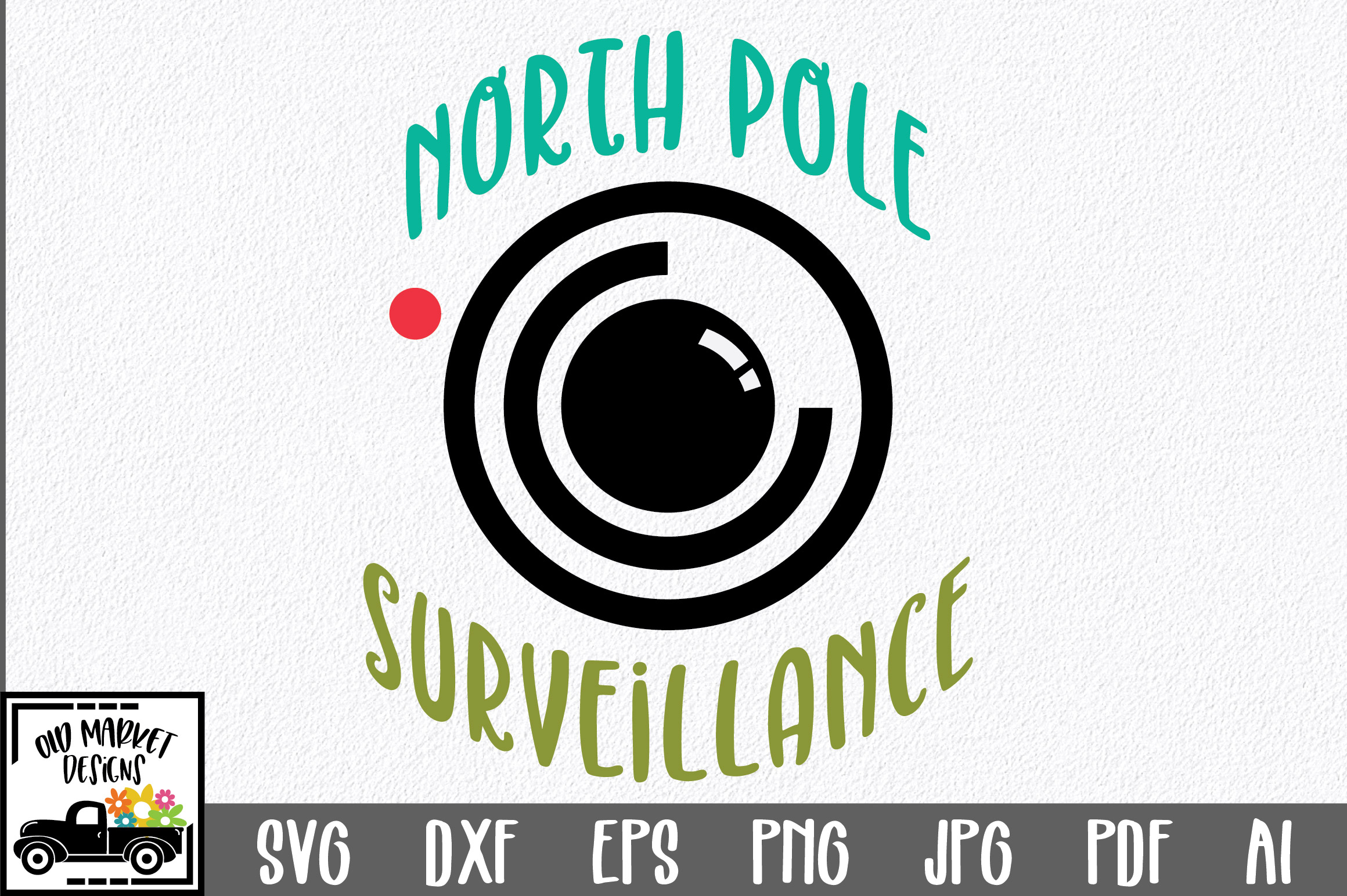Download Free Christmas North Pole Surveillance Graphic By Oldmarketdesigns for Cricut Explore, Silhouette and other cutting machines.