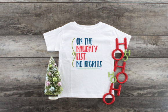 Print on Demand: Christmas - on the Naughty List, No Regrets Graphic Crafts By oldmarketdesigns - Image 3