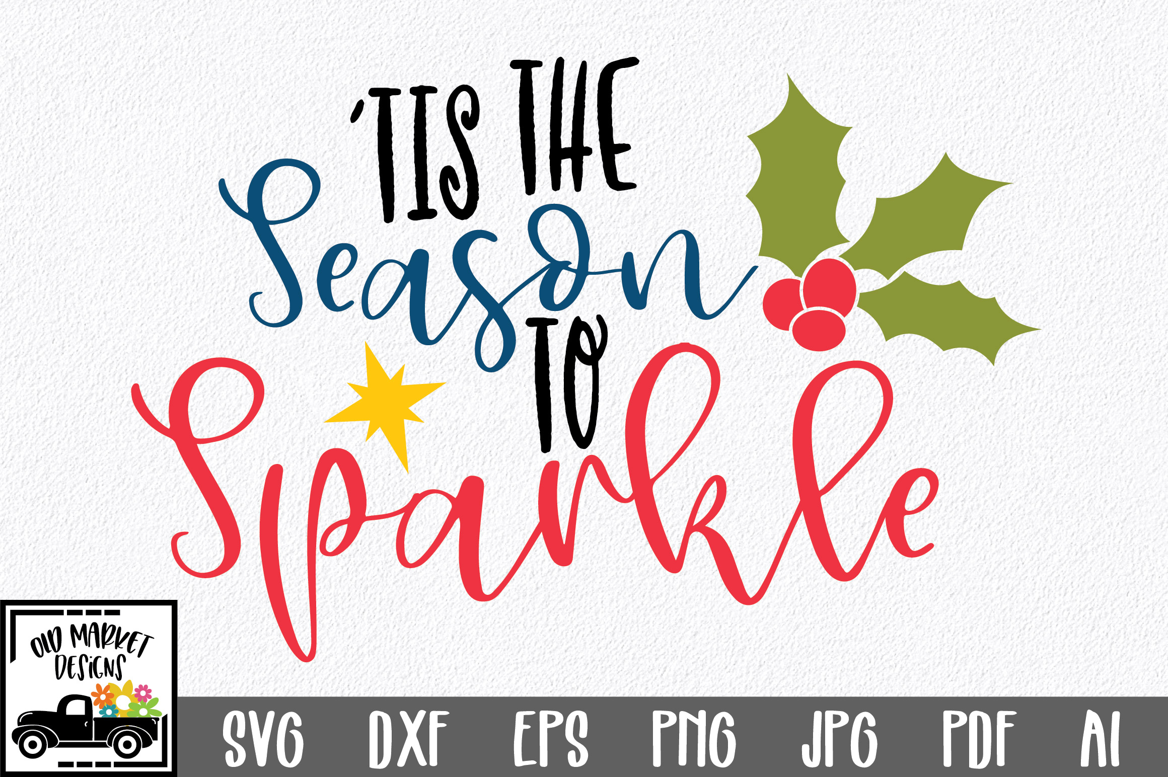 Download Free Christmas File Tis The Season To Sparkle Graphic By for Cricut Explore, Silhouette and other cutting machines.