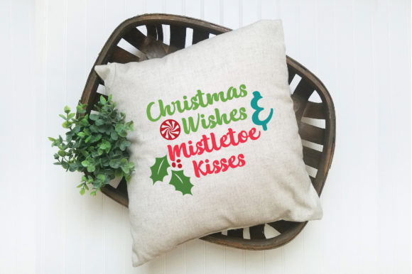 Download Free Christmas Wishes Mistletoe Kisses Svg Christmas Cut File for Cricut Explore, Silhouette and other cutting machines.