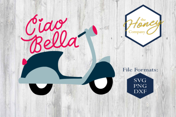 Ciao Bella SVG Graphic Crafts By The Honey Company
