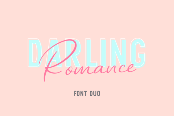 Print on Demand: Darling Romance Duo Script & Handwritten Font By Pasha Larin