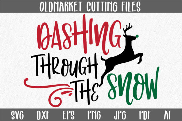 Download Free Dashing Through The Snow Svg Cut File Christmas Svg Graphic By for Cricut Explore, Silhouette and other cutting machines.