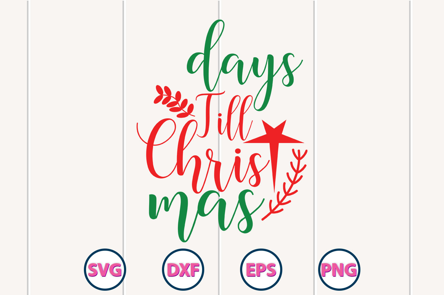 Download Free Days Till Christmas Graphic By Graphiccycle Creative Fabrica for Cricut Explore, Silhouette and other cutting machines.
