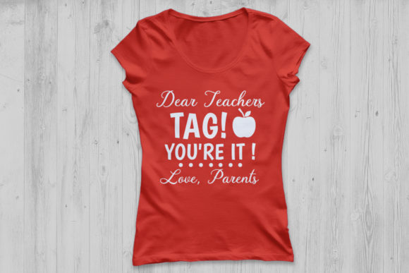 Download Free Dear Teachers Tag You Re It Svg Graphic By Cosmosfineart for Cricut Explore, Silhouette and other cutting machines.