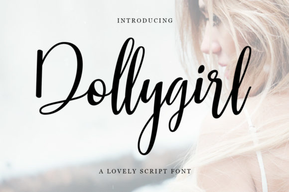 Print on Demand: Dollygirl Script & Handwritten Font By Zane Studio