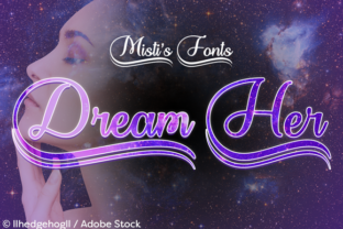 Dream Her Font By Misti