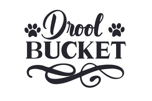 Drool Bucket Dogs Craft Cut File By Creative Fabrica Crafts