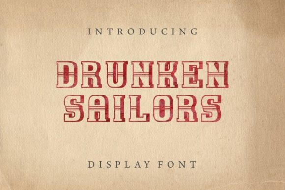Print on Demand: Drunken Sailors Display Font By bywahtung